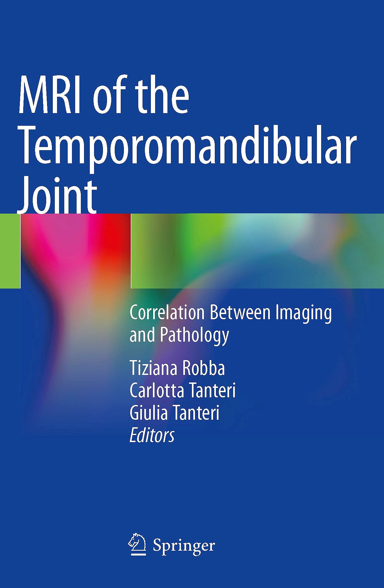 Portada del libro 9783030254209 MRI of the Temporomandibular Joint. Correlation Between Imaging and Pathology