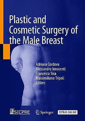 Portada del libro 9783030255015 Plastic and Cosmetic Surgery of the Male Breast
