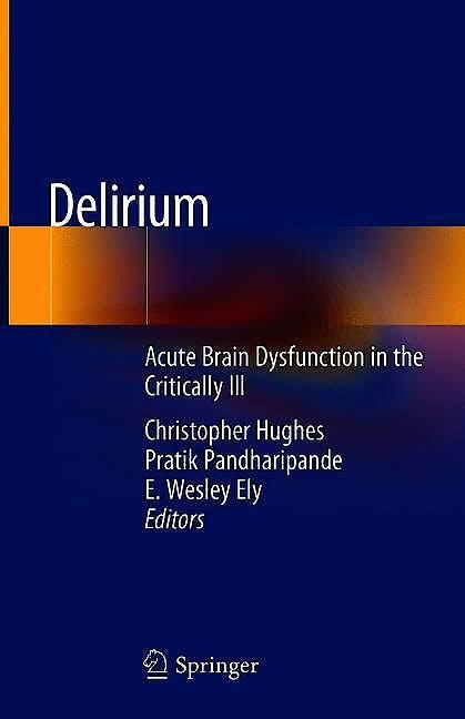 Portada del libro 9783030257507 Delirium. Acute Brain Dysfunction in the Critically Ill