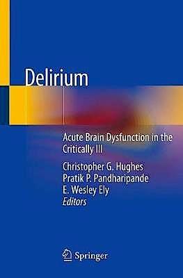 Portada del libro 9783030257538 Delirium. Acute Brain Dysfunction in the Critically Ill