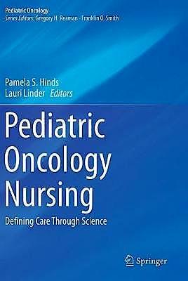 Portada del libro 9783030258061 Pediatric Oncology Nursing. Defining Care Through Science
