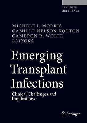 Portada del libro 9783030258689 Emerging Transplant Infections. Clinical Challenges and Implications
