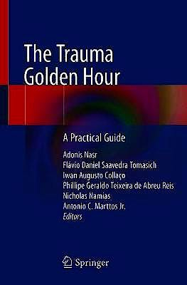 Portada del libro 9783030264420 The Trauma Golden Hour. A Practical Guide