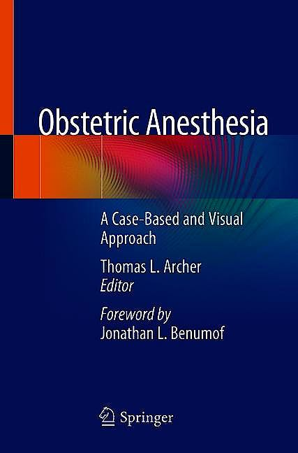 Portada del libro 9783030264765 Obstetric Anesthesia. A Case-Based and Visual Approach