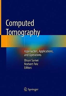 Portada del libro 9783030269562 Computed Tomography. Approaches, Applications, and Operations