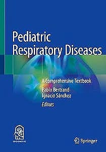 Portada del libro 9783030269630 Pediatric Respiratory Diseases. A Comprehensive Textbook