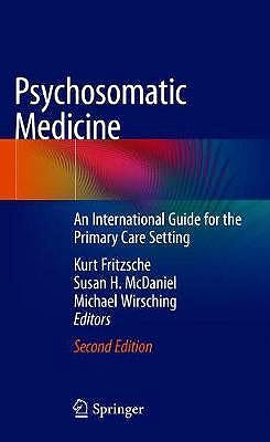 Portada del libro 9783030270797 Psychosomatic Medicine. An International Guide for the Primary Care Setting