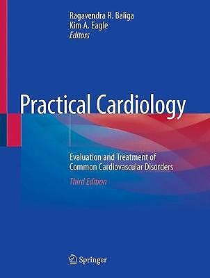 Portada del libro 9783030283261 Practical Cardiology. Evaluation and Treatment of Common Cardiovascular Disorders