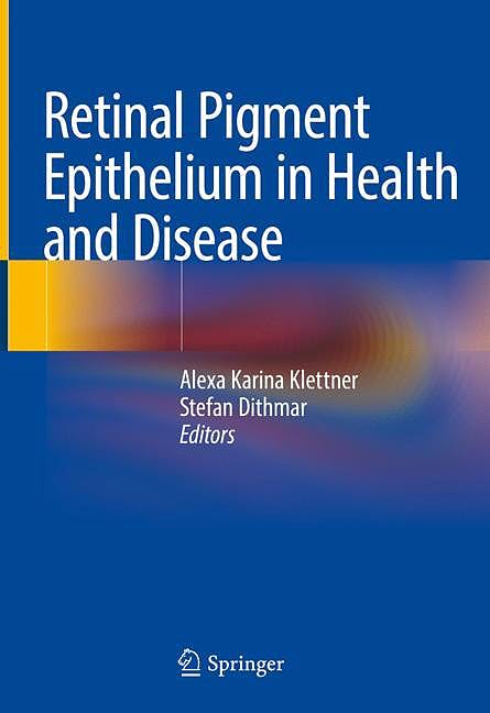 Portada del libro 9783030283834 Retinal Pigment Epithelium in Health and Disease