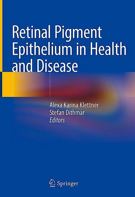 Portada del libro 9783030283834 Retinal Pigment Epithelium in Health and Disease