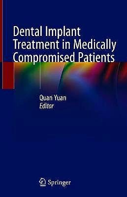 Portada del libro 9783030285562 Dental Implant Treatment in Medically Compromised Patients