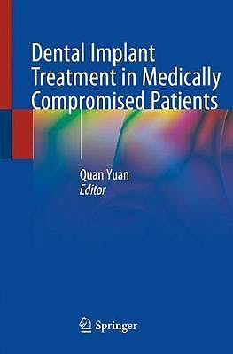 Portada del libro 9783030285593 Dental Implant Treatment in Medically Compromised Patients (Softcover)