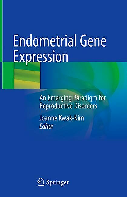Portada del libro 9783030285838 Endometrial Gene Expression. An Emerging Paradigm for Reproductive Disorders