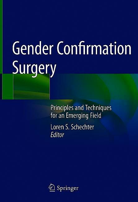 Portada del libro 9783030290924 Gender Confirmation Surgery. Principles and Techniques for an Emerging Field