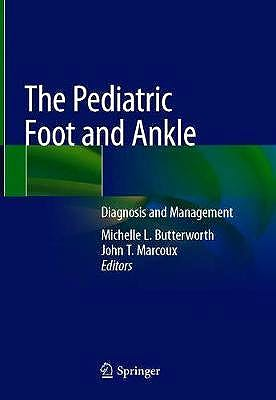 Portada del libro 9783030297862 The Pediatric Foot and Ankle. Diagnosis and Management