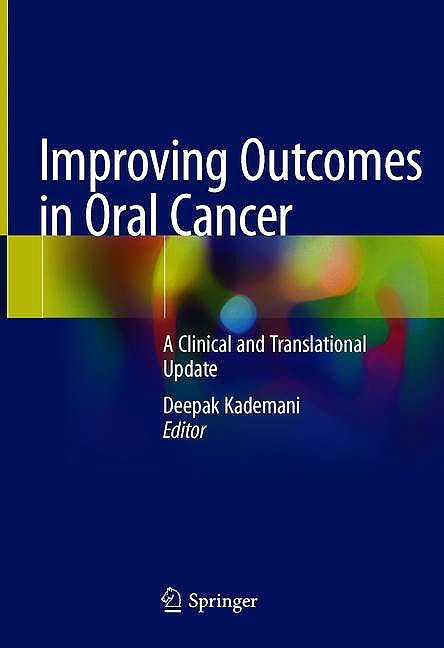 Portada del libro 9783030300937 Improving Outcomes in Oral Cancer. A Clinical and Translational Update