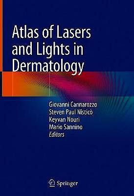 Portada del libro 9783030312312 Atlas of Lasers and Lights in Dermatology