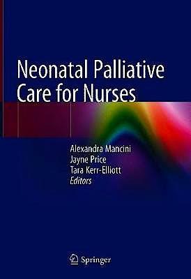 Portada del libro 9783030318765 Neonatal Palliative Care for Nurses