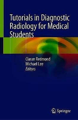 Portada del libro 9783030318925 Tutorials in Diagnostic Radiology for Medical Students