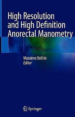 Portada del libro 9783030324186 High Resolution and High Definition Anorectal Manometry