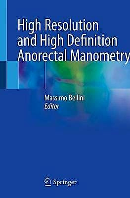 Portada del libro 9783030324216 High Resolution and High Definition Anorectal Manometry