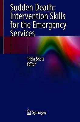 Portada del libro 9783030331399 Sudden Death: Intervention Skills for the Emergency Services