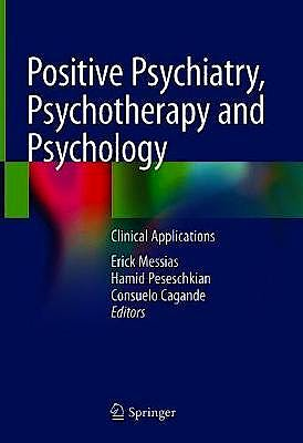Portada del libro 9783030332631 Positive Psychiatry, Psychotherapy and Psychology. Clinical Applications