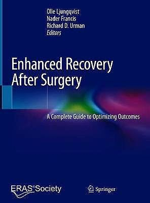 Portada del libro 9783030334420 Enhanced Recovery After Surgery. A Complete Guide to Optimizing Outcomes
