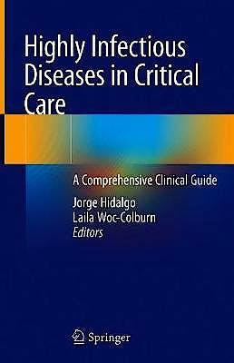 Portada del libro 9783030338022 Highly Infectious Diseases in Critical Care. A Comprehensive Clinical Guide