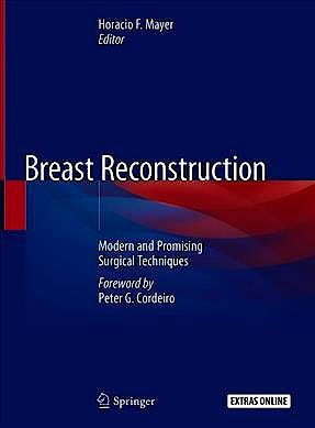 Portada del libro 9783030346027 Breast Reconstruction. Modern and Promising Surgical Techniques