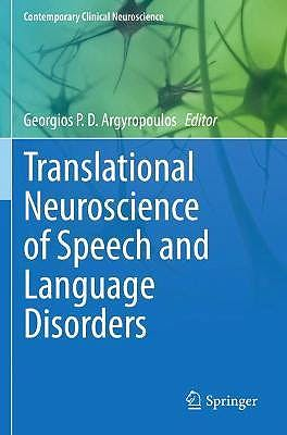 Portada del libro 9783030356897 Translational Neuroscience of Speech and Language Disorders