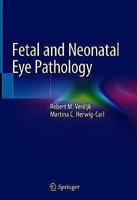 Portada del libro 9783030360788 Fetal and Neonatal Eye Pathology
