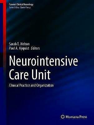 Portada del libro 9783030365479 Neurointensive Care Unit. Clinical Practice and Organization