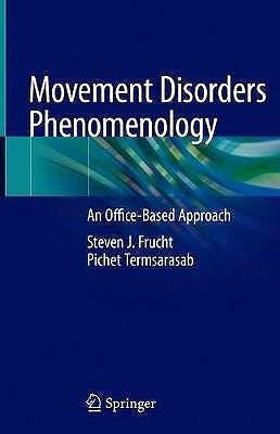 Portada del libro 9783030369743 Movement Disorders Phenomenology. An Office-Based Approach