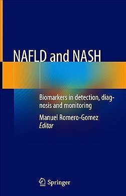 Portada del libro 9783030371722 NAFLD and NASH. Biomarkers in Detection,Diagnosis and Monitoring
