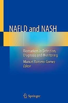 Portada del libro 9783030371753 NAFLD and NASH. Biomarkers in Detection, Diagnosis and Monitoring