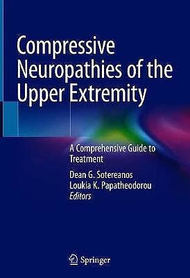 Portada del libro 9783030372880 Compressive Neuropathies of the Upper Extremity. A Comprehensive Guide to Treatment