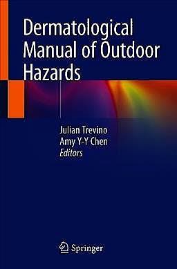 Portada del libro 9783030377816 Dermatological Manual of Outdoor Hazards