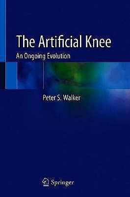 Portada del libro 9783030381707 The Artificial Knee. An Ongoing Evolution