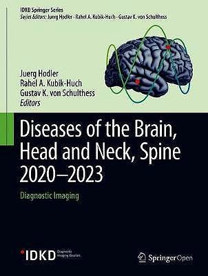 Portada del libro 9783030384890 Diseases of the Brain, Head and Neck, Spine 2020–2023. Diagnostic Imaging (IDKD Springer Series)