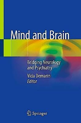 Portada del libro 9783030386085 Mind and Brain. Bridging Neurology and Psychiatry