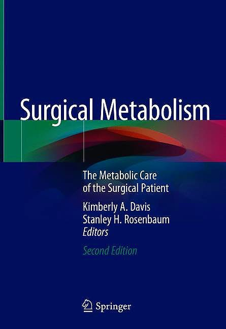 Portada del libro 9783030397807 Surgical Metabolism. The Metabolic Care of the Surgical Patient