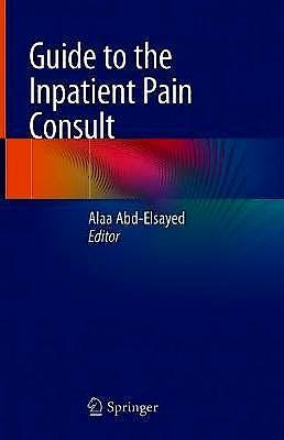 Portada del libro 9783030404482 Guide to the Inpatient Pain Consult