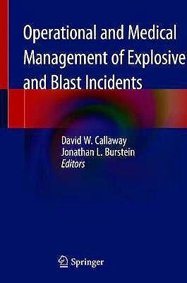 Portada del libro 9783030406547 Operational and Medical Management of Explosive and Blast Incidents
