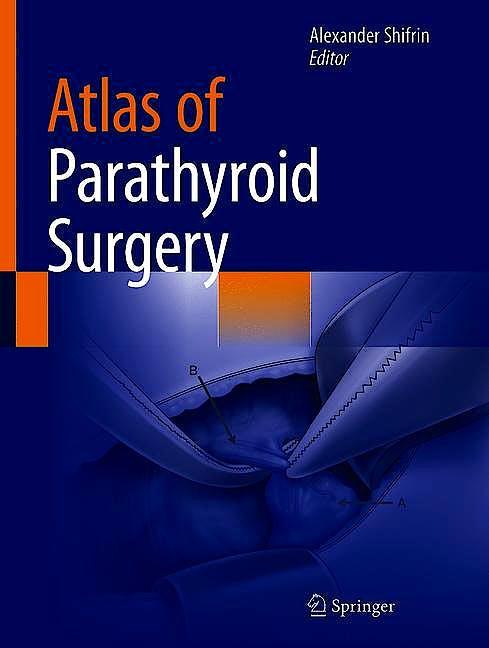 Portada del libro 9783030407551 Atlas of Parathyroid Surgery