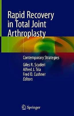 Portada del libro 9783030412227 Rapid Recovery in Total Joint Arthroplasty. Contemporary Strategies