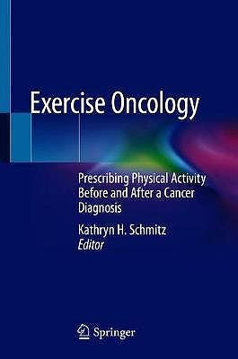 Portada del libro 9783030420109 Exercise Oncology. Prescribing Physical Activity Before and After a Cancer Diagnosis