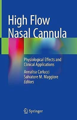 Portada del libro 9783030424534 High Flow Nasal Cannula. Physiological Effects and Clinical Applications