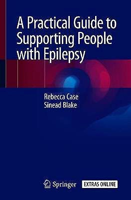 Portada del libro 9783030426743 A Practical Guide to Supporting People with Epilepsy