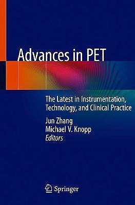 Portada del libro 9783030430399 Advances in PET. The Latest in Instrumentation, Technology, and Clinical Practice